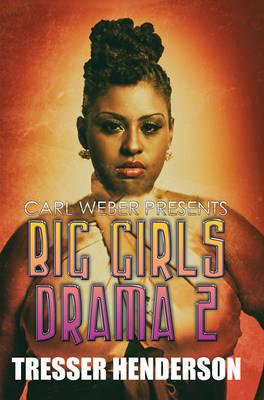 Big Girls Drama 2 (Paperback)