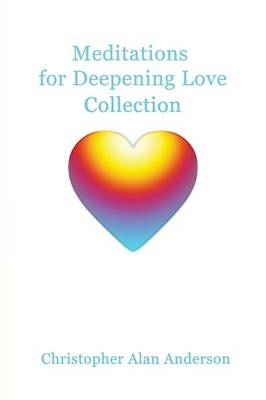Meditations For Deepening Love Collection (Paperback)