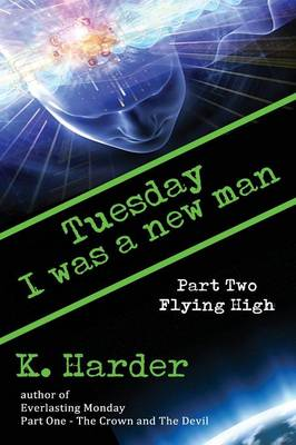 Tuesday, I Was a New Man: Flying High (Paperback)