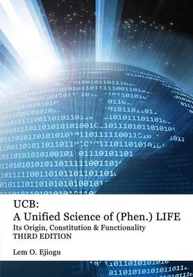 UCB: Unified Science of (Phen.) Life (Paperback)