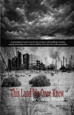 This Land We Once Knew (Paperback)