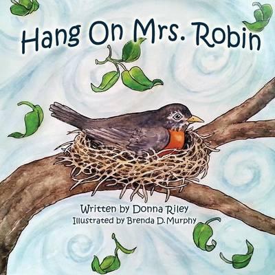 Hang on Mrs. Robin (Paperback)