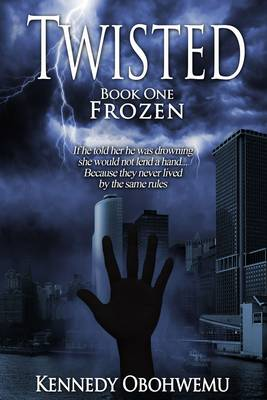 Twisted: Frozen Book 1 (Paperback)