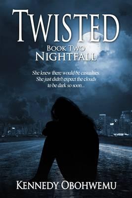 Twisted: Nightfall Book 2 (Paperback)
