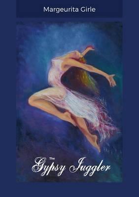 The Gypsy Juggler (Paperback)