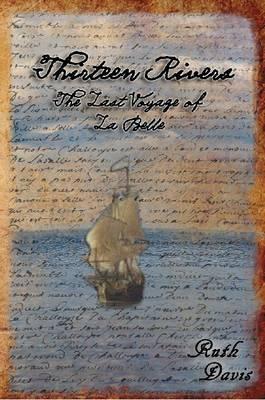 Thirteen Rivers (Paperback)