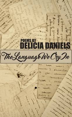 The Language We Cry In (Paperback)