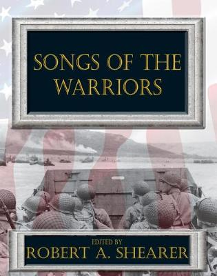 Songs of the Warriors (Paperback)