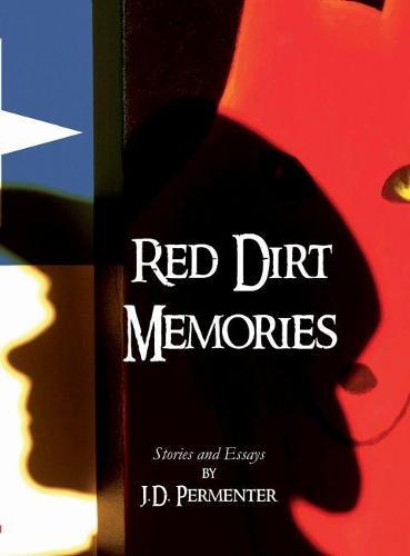 Red Dirt Memories (Hardback)
