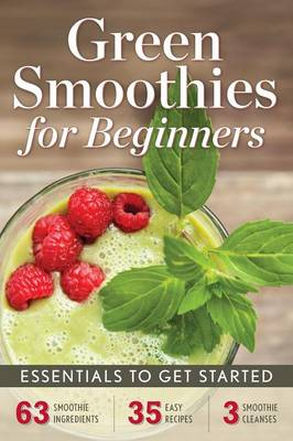 Green Smoothies for Beginners: Essentials to Get Started (Paperback)
