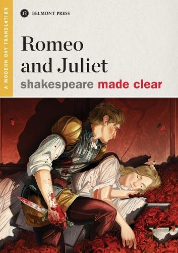 Romeo and Juliet - Shakespeare Made Clear (Paperback)