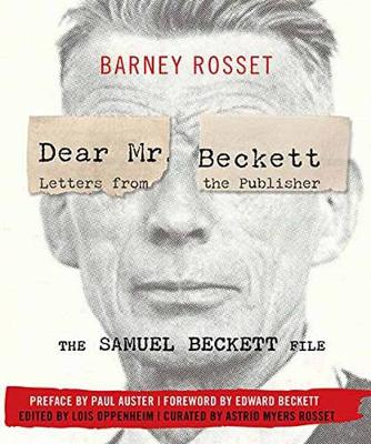 Dear Mr. Beckett - Letters from the Publisher: The Samuel Beckett File Correspondence, Interviews, Photos (Hardback)