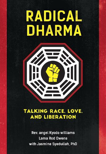 Radical Dharma (Paperback)