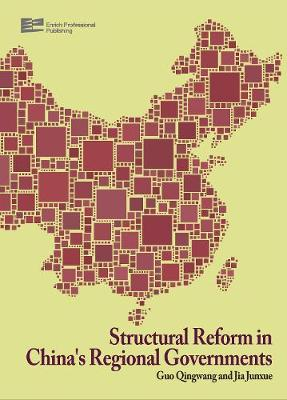 Structural Reform in China's Regional Governments - Structural Reform in China's Regional Governments Vol. 1 (Hardback)