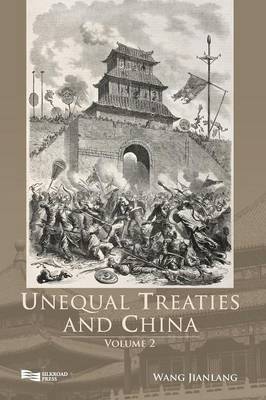 Unequal Treaties and China - Unequal Treaties and China Vol. 2 (Hardback)