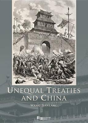 Unequal Treaties and China - Unequal Treaties and China 2-Volume Set (Hardback)