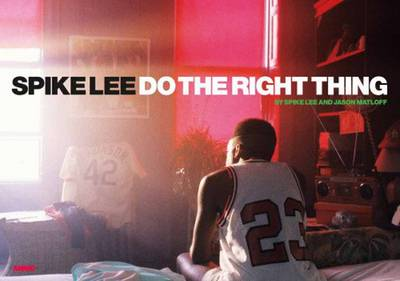 Spike Lee Do Right Thing (Hardback)