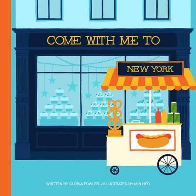Come with Me to New York (Hardback)