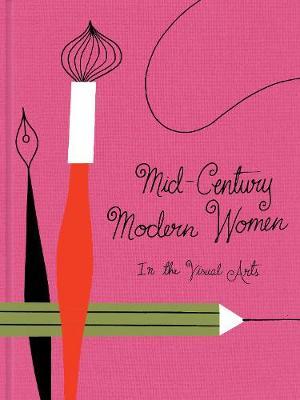 Mid-Century Modern Women in the Visual Arts (Hardback)