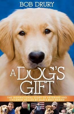 A Dog's Gift (Hardback)