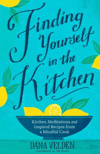 Finding Yourself in the Kitchen (Hardback)