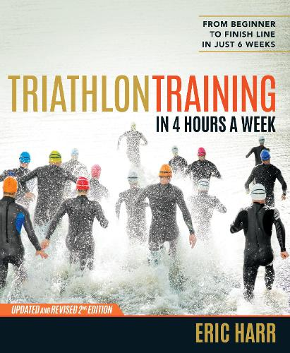 Triathlon Training in Four Hours a Week (Paperback)