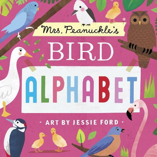 Mrs. Peanuckle's Bird Alphabet (Board book)