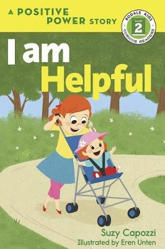 I Am Helpful - Rodale Kids Curious Readers/Level 2 (Hardback)