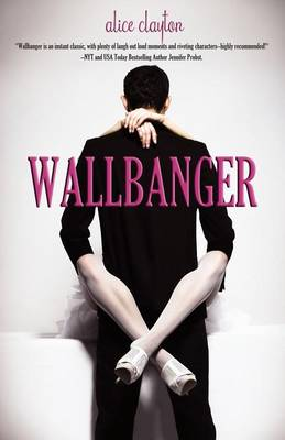 Cover of the book, Wallbanger (Cocktail, #1).