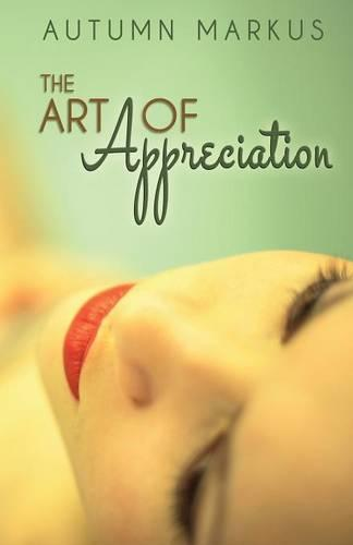 The Art of Appreciation (Paperback)