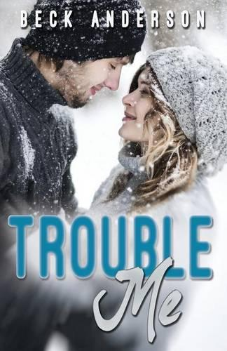 Trouble Me (Paperback)
