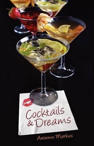 Cocktails & Dreams (Paperback)