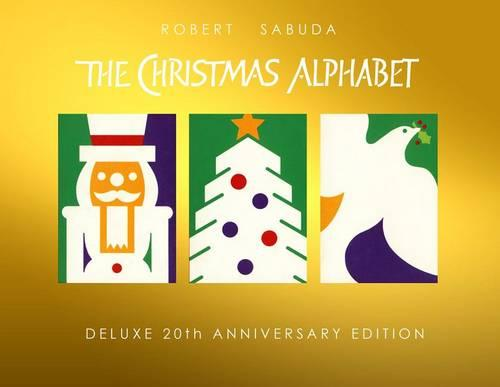Christmas Alphabet: 20th Anniversary (Hardback)