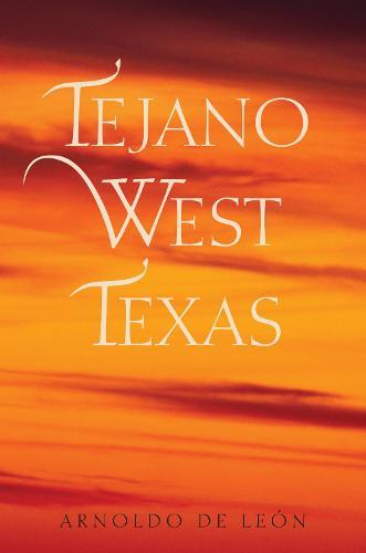 Tejano West Texas (Hardback)