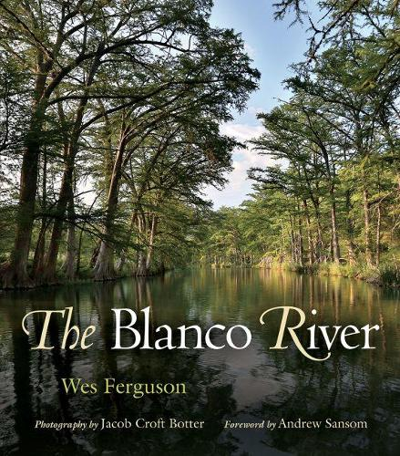 The Blanco River - River Books (Paperback)