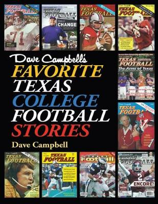 Dave Campbell's Favorite Texas College Football Stories - Swaim-Paup Sports Series (Hardback)
