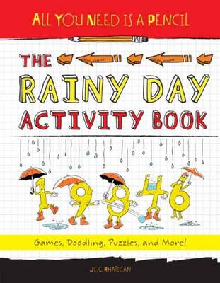 All You Need Is A Pencil The Rainy Day Activity Book (Paperback)