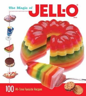 The Magic Of Jell-O (Hardback)