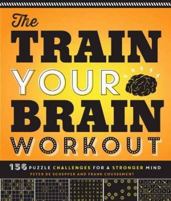 The Train Your Brain Workout (Paperback)