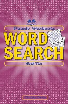Puzzle Workouts: Word Search: Book Two (Paperback)