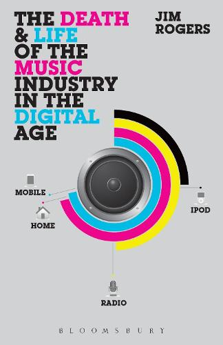 The Death and Life of the Music Industry in the Digital Age (Paperback)