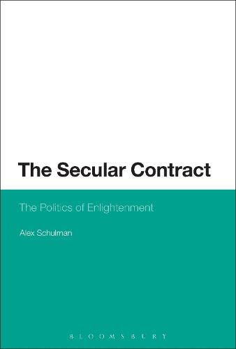 The Secular Contract: The Politics of Enlightenment (Paperback)