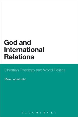God and International Relations: Christian Theology and World Politics (Paperback)