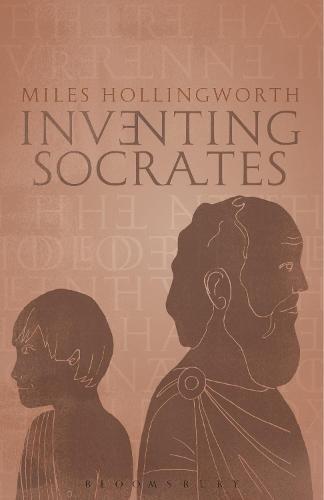 Inventing Socrates (Hardback)
