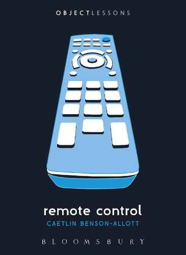 Remote Control - Object Lessons (Paperback)