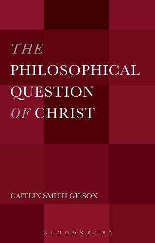 The Philosophical Question of Christ (Hardback)