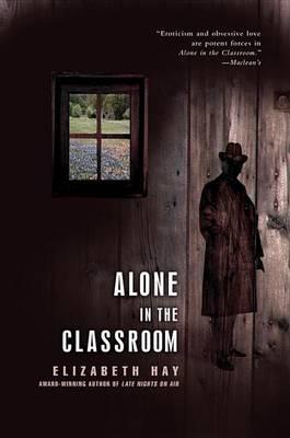 Alone in the Classroom (Hardback)