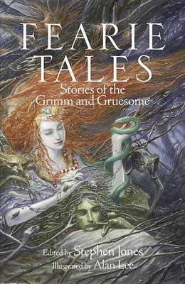 Fearie Tales: Stories of the Grimm and Gruesome (Hardback)