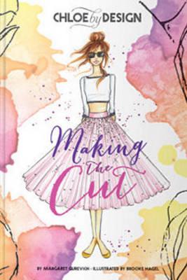 Chloe by Design: Making the Cut (Hardback)