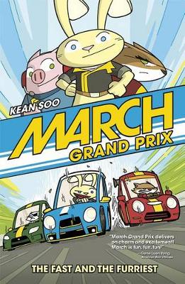 March Grand Prix: The Fast and the Furriest (Paperback)